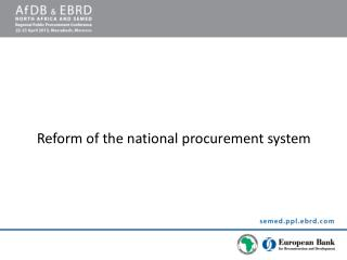 Reform of the national procurement system
