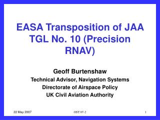 EASA Transposition of JAA TGL No. 10 (Precision RNAV)