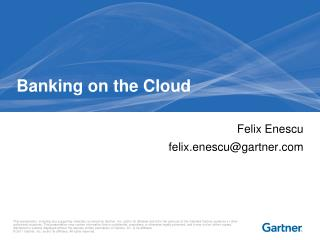 Banking on the Cloud