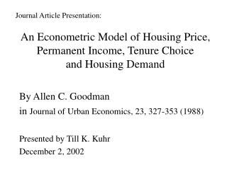 An Econometric Model of Housing Price, Permanent Income, Tenure Choice and Housing Demand