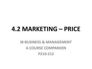 4.2 MARKETING – PRICE