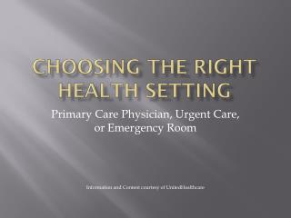 Choosing the right Health Setting