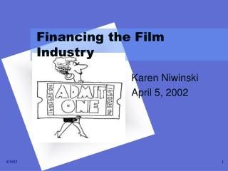 Financing the Film Industry