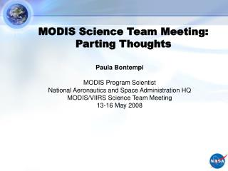 MODIS Science Team Meeting: Parting Thoughts