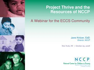 Project Thrive and the Resources of NCCP A Webinar for the ECCS Community