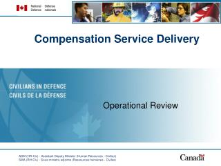 Compensation Service Delivery