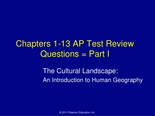 Chapters 1-13 AP Test Review Questions = Part I