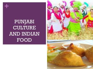 PUNJABI CULTURE AND INDIAN FOOD