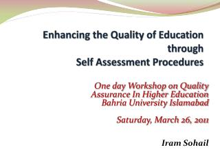 Enhancing the Quality of Education through  Self Assessment Procedures