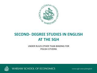 SECOND- DEGREE STUDIES IN ENGLISH AT THE SGH