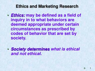 Ethics and Marketing Research