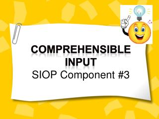 Comprehensible  Input SIOP Component #3