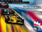 The indy racing league