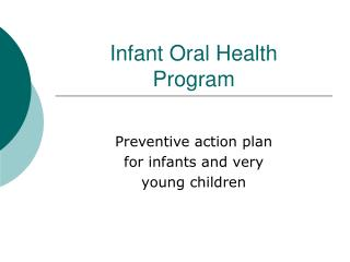 Infant Oral Health Program