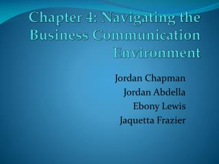 Chapter 4:  Navigating the Business Communication Environment