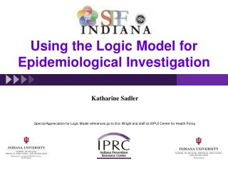 Using the Logic Model for Epidemiological Investigation