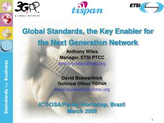 Global Standards, the Key Enabler for the Next Generation Network