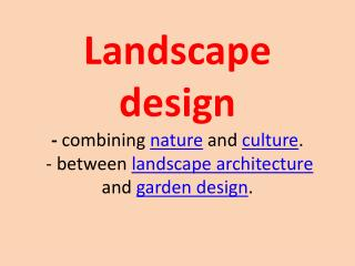 It is often divided into hardscape design and softscape design