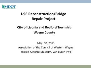 I-96  Reconstruction/Bridge Repair  Project