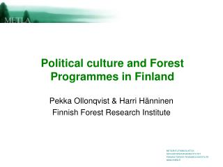 Political culture and Forest Programmes in Finland