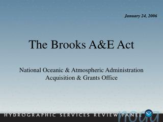 The Brooks A&E Act  National Oceanic & Atmospheric Administration Acquisition & Grants Office