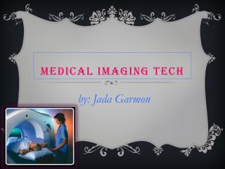 Medical Imaging Tech