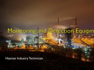 Monitoring and Detection Equipment