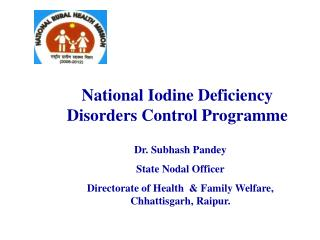 National Iodine Deficiency Disorders Control Programme