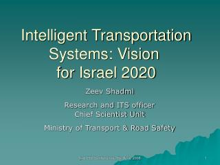 Intelligent Transportation Systems: Vision  for Israel 2020