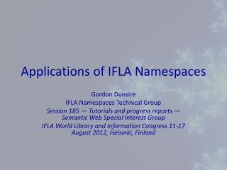 Applications  of IFLA Namespaces