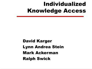 Individualized  Knowledge Access