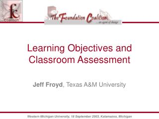 Learning Objectives and Classroom Assessment