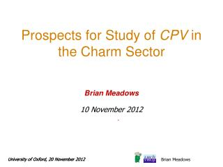 Prospects for Study of  CPV  in the Charm Sector