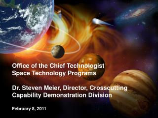 Office of the Chief Technologist Space Technology Programs