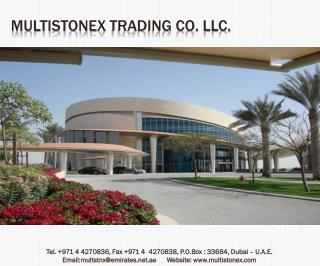 Multistonex  Trading Co. LLC.