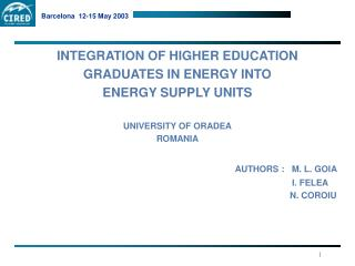 INTEGRATION OF HIGHER EDUCATION  GRADUATES IN ENERGY INTO ENERGY SUPPLY UNITS UNIVERSITY OF ORADEA