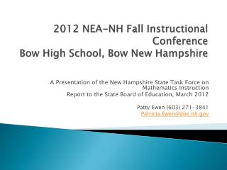 2012 NEA-NH Fall Instructional Conference Bow High School, Bow New Hampshire