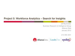 Project 5: Workforce Analytics – Search for Insights