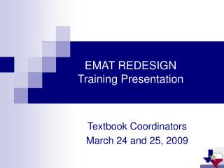 EMAT REDESIGN Training Presentation