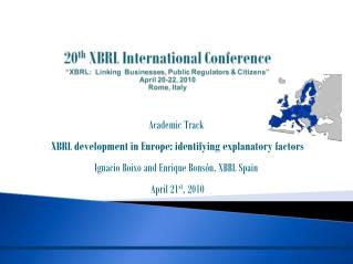 Academic Track XBRL development in Europe: identifying explanatory factors