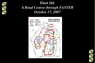 Fleet 101 A  Road Course through FASTER October 17, 2007