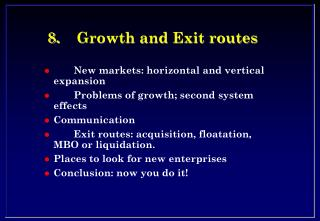 8.	Growth and Exit routes