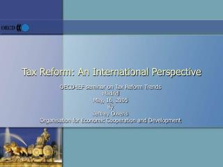 Tax Reform: An International Perspective