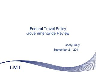 Federal Travel Policy Governmentwide  Review