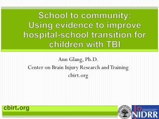 School to community: Using evidence to improve hospital-school transition for children with TBI