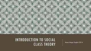 Introduction to Social Class Theory