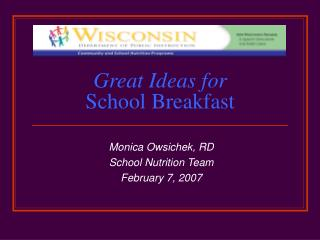 Great Ideas for School Breakfast