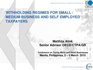 WITHHOLDING REGIMES FOR SMALL / MEDIUM BUSINESS AND SELF EMPLOYED  TAXPAYERS