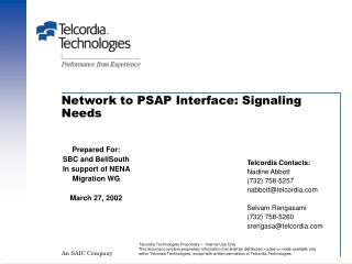 Network to PSAP Interface: Signaling Needs