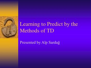 Learning to Predict by the Methods of TD